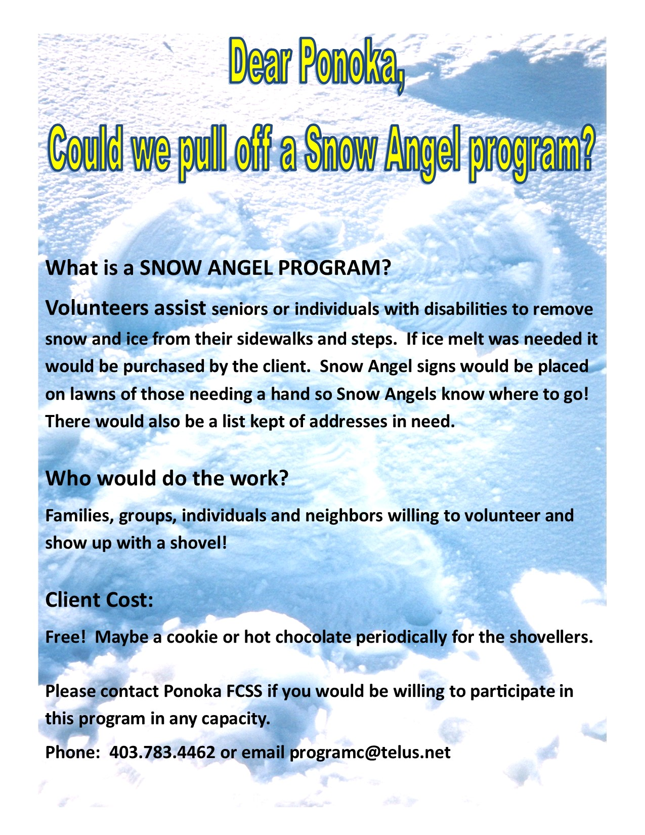 Snow Angel Program - contact FCSS at 403-783-4462